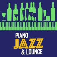 Piano Jazz & Lounge — The Piano Lounge Players