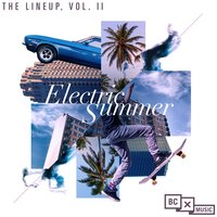 The LineUp, Vol. II: Electric Summer — сборник