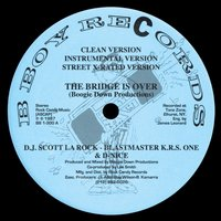 The Bridge Is Over / A Word from Our Sponsor — Boogie Down Productions