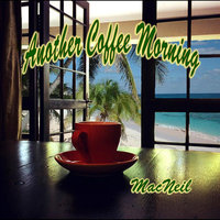 Another Coffee Morning — MacNeil