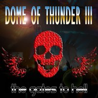 Dome of Thunder 3 (Hardcore Gabba Bass Hits From Hell) — сборник