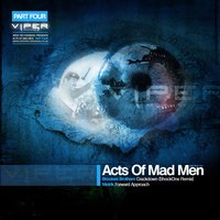 Acts of Mad Men — Metrik, Brookes Brothers, ShockOne, Brookes Brothers, Metrik, ShockOne