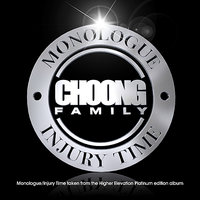 Monologue / Injury Time — Choong Family