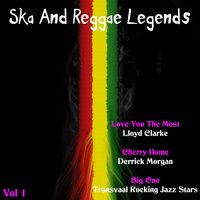 Ska & Reggae Legends, Vol. 1 — Derrick Morgan