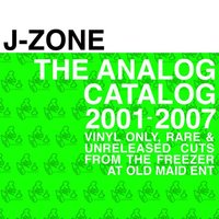 The Analog Catalog: 2001-2007 — J-Zone