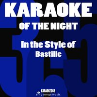 Of the Night (In the Style of Bastille) - Single — Karaoke 365