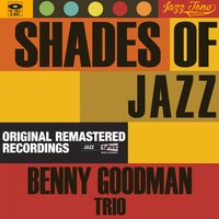 Shades of Jazz — Benny Goodman Trio, Джордж Гершвин