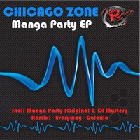Manga Party EP — Chicago Zone