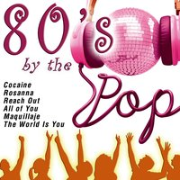 80's By The Pop — сборник