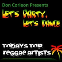 Don Corleon Presents Let's Party, Let's Dance — сборник