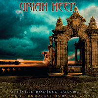 Official Bootleg, Vol. 2: Live In Budapest Hungary 2010 — Uriah Heep