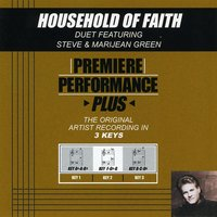 Household Of Faith (Premiere Performance Plus Track) — Steve Green, Marijean Green