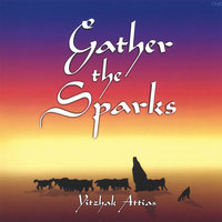 Gather the Sparks — Yitzhak Attias
