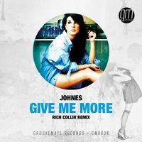 Give Me More — Johnes