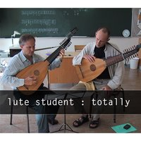 Totally — Lute Student