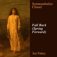 Fall Back (Spring Forward) — Joe Fahey