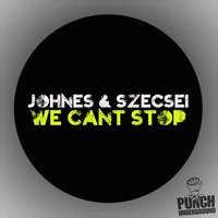 We Cant Stop — Johnes