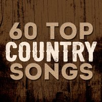 60 Top Country Songs — сборник