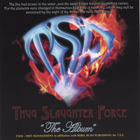 "T.S.F. ""The Album"" — T.S.F. THUG SLAUGHTER FORCE ""The Hammer Crew"""