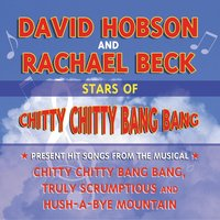 Stars of Chitty Chitty Bang Bang Present Hit Songs From The Musical — Tasmanian Symphony Orchestra, David Hobson, Guy Noble, Richard Sherman, Robert Sherman, Rachael Beck