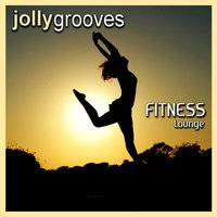 Jollygrooves - Fitness Lounge — сборник