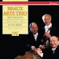 "Beethoven: Piano Trio No. 7 ""Archduke"" / Schubert: Piano Trio No. 1 — Beaux Arts Trio"