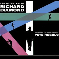 The Music from Richard Diamond — Peter Rugolo