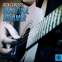Beautiful Dreamer, Vol. 3 — Dick Curless
