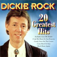 20 Greatest Hits — Dickie Rock