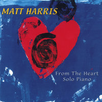 From the Heart — Matt Harris