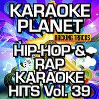 Hip-Hop & Rap Karaoke Hits, Vol. 39 — A-Type Player