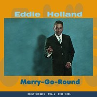 Merry-Go-Round — Eddie Holland
