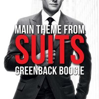 Suits Main Theme - Greenback Boogie — L'Orchestra Cinematique, Alex Ebert, Tim Anderson, Filip Nikolic