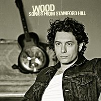 Songs From Stamford Hill — Wood