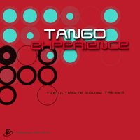 Tango Experience (The Ultimate Sound Trends) — сборник