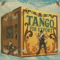 Tango for Export Vol. 2 — сборник