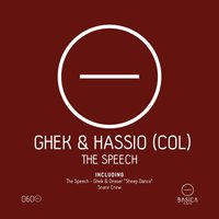 The Speech — Ghek, Hassio (COL)