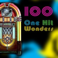 100 One Hit Wonders (Re-Recorded) — сборник