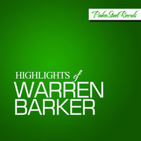 Highlights Of Warren Barker — Warren Barker