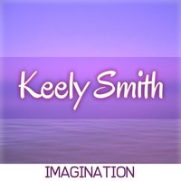 Imagination — Keely Smith