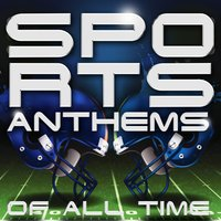 Sports Anthems of All Time — сборник