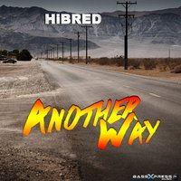 Another Way — Hibred