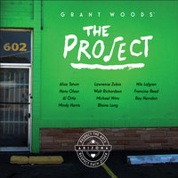 Grant Woods' the Project — сборник