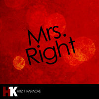 Mrs. Right - Single — Mrs. Right Karaoke