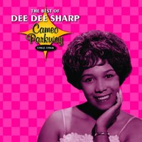 Cameo Parkway - The Best Of Dee Dee Sharp — Dee Dee Sharp
