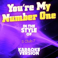 You're My Number One (In the Style of S Club 7) - Single — Ameritz Audio Karaoke