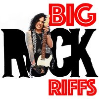 Big Rock Riffs — The Rock Heroes, The Rock Masters, The Rock Heroes|The Rock Masters