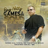 Games 2 Be Sold Never Be Told — Ray Nitty
