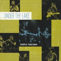 People Together — David Harris, Quintin Gerard W., Under the Lake, Nathan Brown, Richard Sellers, Jayson Tipp