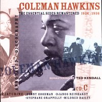 The Essential Sides Remastered 1934-1936 — Coleman Hawkins